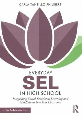 Everyday SEL in High School: Integrating Social-Emotional Learning and...