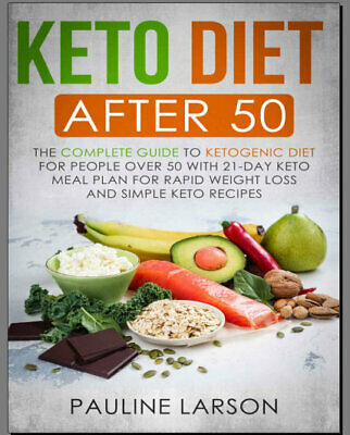Keto Diet After 50 – The Complete Guide to Ketogenic Die PDF/Eb00k Fast Delivery