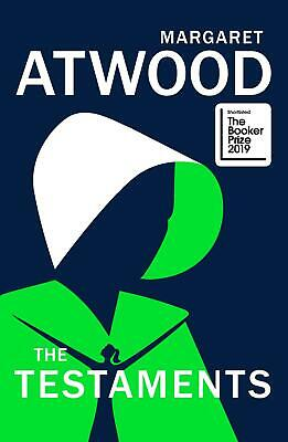 The Testaments: The Sequel to The Handmaid's Tale by Margaret Atwood Hardcover B
