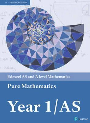 Edexcel AS and A level Mathematics Pure Mathematics Year 1/AS T... 9781292183398