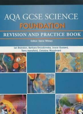 AQA GCSE Foundation Science Revision and Practice Book (AQA GCSE Separate Sci.