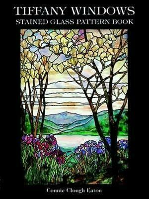 Tiffany Windows Stained Glass Pattern Book by Connie Clough Eaton (English) Pape