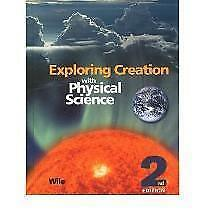 Exploring Creation with Physical Science 2nd Edition, Textbook  Jay Wile  Good