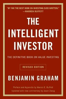 The Intelligent Investor: The Definitive Book On Value Investing, Revised Editio