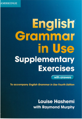 Cambridge English Grammar in use Supplementary Exercises with answers (PDF)