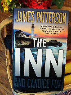 The Inn by James Patterson & Candice Fox-1st Edition Hard Cover-August, 2019