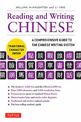 Reading & Writing Chinese 'A Comprehensive Guide to the Chinese Writing System