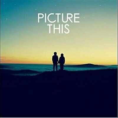 PICTURE THIS Picture This (2017) 13-track CD album NEW/SEALED