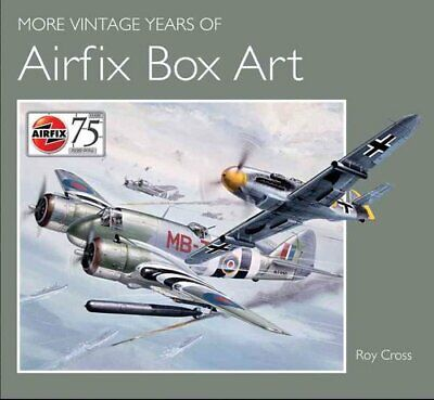 More Vintage Years of Airfix Box Art by Roy Cross 9781847978202 | Brand New