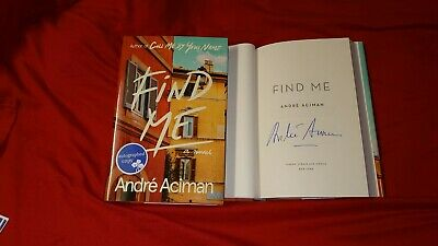 Andre Aciman Find Me Signed Book 1/1 HC DJ Call Me By Your Name CMBYN Sequel New