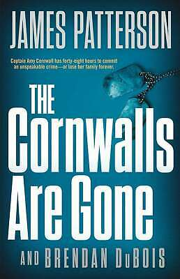 The Cornwalls Are Gone (Amy Cornwall) by James Patterson (2019, eBooks)