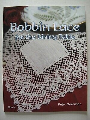BOBBIN LACE for the DINING TABLE by PETER SØRENSEN -  Torchon Lacemaking Book