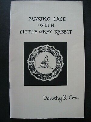 MAKING LACE WITH LITTLE GREY RABBIT - Lacemaking Pattern Book