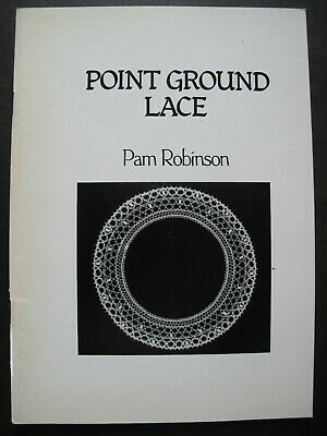 POINT GROUND LACE by PAM ROBINSON - Lacemaking Pattern Book