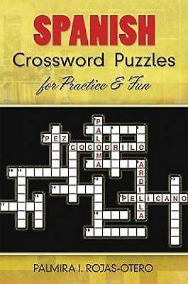 Very Good, Spanish Crossword Puzzles for Practice and Fun (Dover Dual Language S