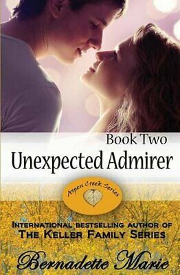 Unexpected Admirer by Marie, Bernadette  New 9781631120251 Fast Free Shipping,,