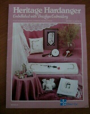 1985 Heritage Hardanger Embellished With Brazilian Embroidery Dove's Eve Book 3