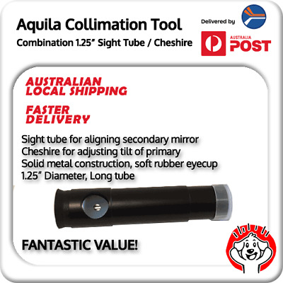 Aquila Long Sight Tube / Cheshire Combination Collimating Tool