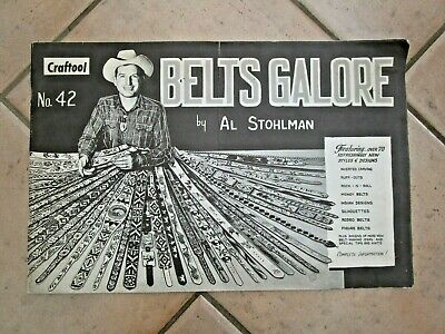 Leathercraft Book  Belts Galore Al Stohlman - Over 70 Styles & Designs