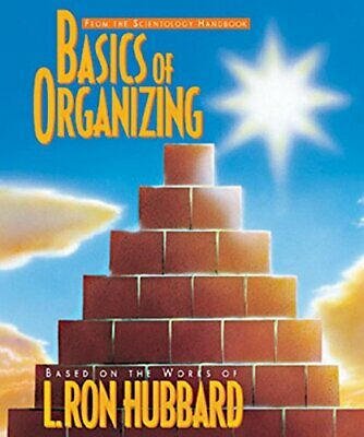 Basics of Organizing (Scientology Handbook Series), L. Ron Hubbard, Used; Good B