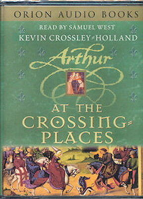 Audio - Arthur At The Crossing Places by Kevin Crossley-Holland - Cass  -  Abr