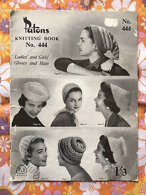 PATONS NO.444 KNITTING PATTERN BOOK Vintage 1940s 1950s Ladies Hats Gloves