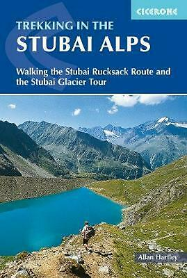 Trekking in the Stubai Alps: Walking the Stubai Rucksack Route and the Stubai Gl