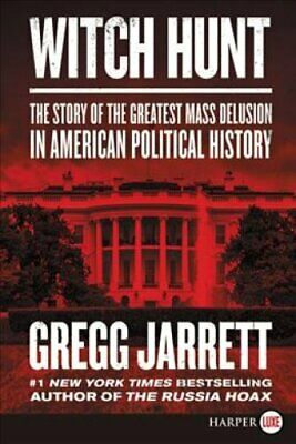 Witch Hunt The Story of the Greatest Mass Delusion in American ... 9780062978233