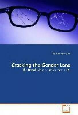 Gerritsen, Theresa: Cracking the Gender Lens