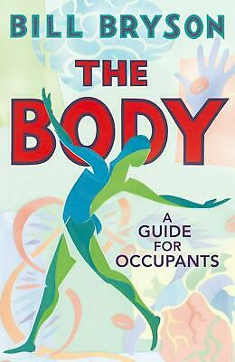 The Body: A Guide for Occupants by Bill Bryson Hardcover Book Free Shipping!