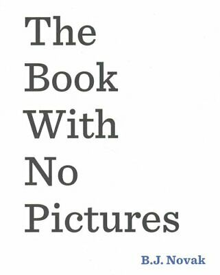 The Book With No Pictures by B. J. Novak 9780141361796 | Brand New