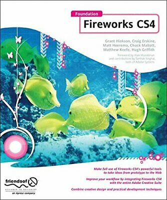 Foundation Fireworks CS4 by Hinkson, Erskine, Heerema, Mallott, Chuck New-,
