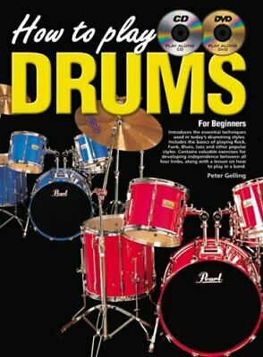 How  to Play Drums: For Beginners, Gelling, Peter, Used; Good Book