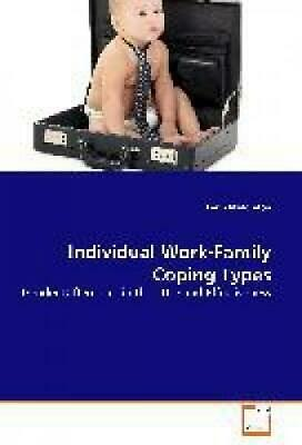 Middleton, Leith: Individual Work-Family Coping Types