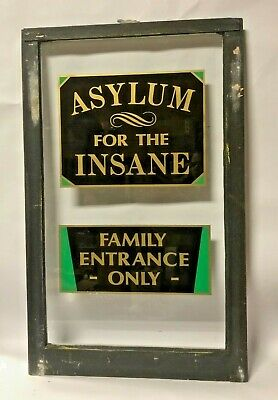 Asylum For The Insane - Family Entrance Only Antique Old Window