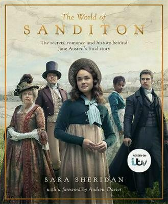 The World of Sanditon: The Official Companion to the ITV Series by Sara Sheridan