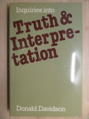 Inquiries Into Truth and Interpretation by Davidson, Donald