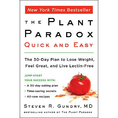 🔥🔥The Plant Paradox Quick and Easy by Dr. Steven R Gundry M.D 2019 🔥🔥