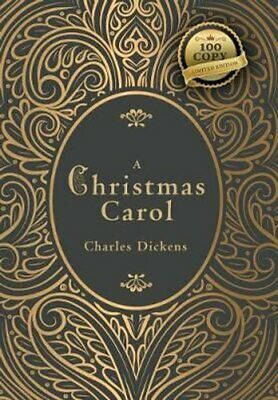 A Christmas Carol (100 Copy Limited Edition) by Charles Dickens 9781772266122