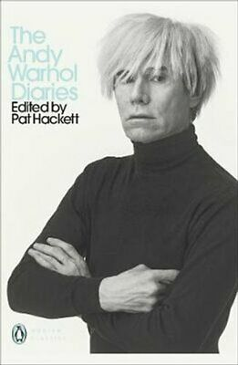 The Andy Warhol Diaries Edited by Pat Hackett by Andy Warhol 9780141193076