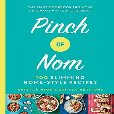 Pinch of Nom: 100 Slimming, Home-style Recipes Hardcover