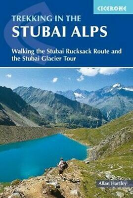 Trekking in the Stubai Alps Walking the Stubai Rucksack Route a... 9781852846237