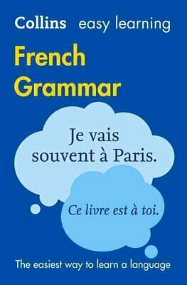 Easy Learning French Grammar by Collins Dictionaries 9780008141998 | Brand New