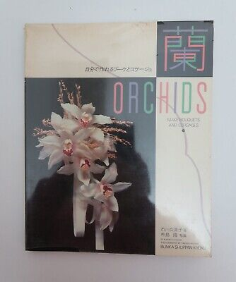 Handarbeit Japan Orchidee Gestecke ORCHIDS Make Bouquets and Corsages 1987