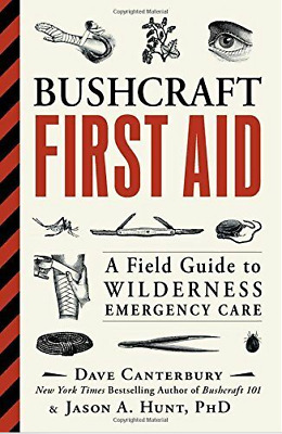 Bushcraft First Aid: A Field Guide to Wilderness Emergency Care [P,D.F]