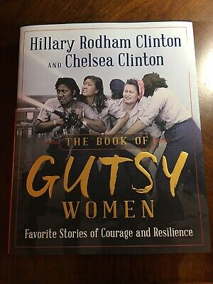 Hillary Clinton & Chelsea Clinton signed GUTSY WOMEN 2019 Book - NYC Event