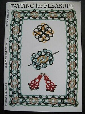 TATTING FOR PLEASURE by Rosemarie Peel - Patterns & Techniques