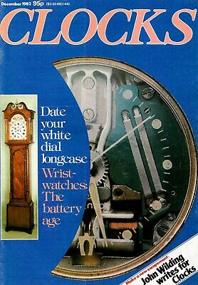 CLOCKS magazine December 1982. Date your white dial Longcase +. Over 50 pages.