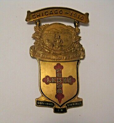 Antique 1910 Grand Commandery Nebraska Masonic Knights Of Templar Chicago Badge