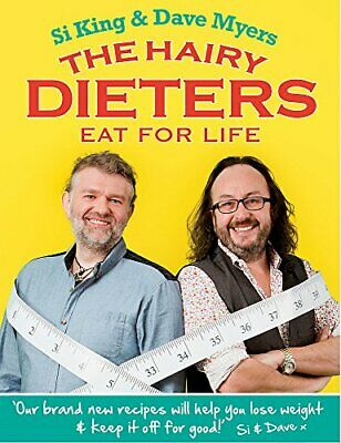 (Very Good)-The Hairy Dieters Eat for Life: How to Love Food, Lose Weight and Ke